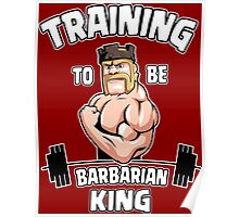 TRAINING TO BE BARBARIAN KING Poster