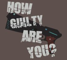 How Guilty Are You? by 1PlayerDesigns