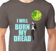 I Will Burn My Dread Unisex T-Shirt