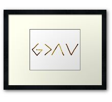 God is greater than the highs and the lows Framed Print