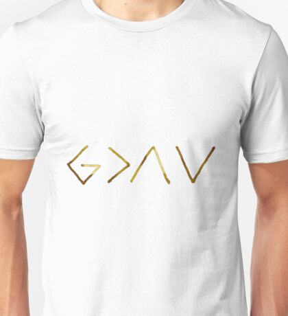God is greater than the highs and the lows Unisex T-Shirt