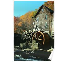 Glade Creek Grist Mill - Babcock State Park Poster