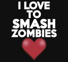 I love to smash zombies by onebaretree
