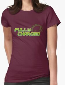 Fully Charged Womens Fitted T-Shirt