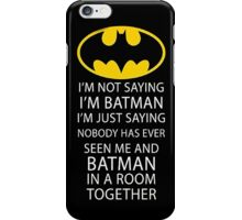 Batman Room Funny Quote Dark Knight Logo Robin Gotham iPhone Case/Skin