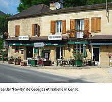 Dordogne - Le Bar Fawlty in Cenac by macondo