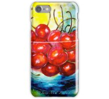 Life is Just a Bowl of Cherries iPhone Case/Skin