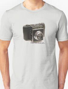 Film: not dead yet... T-Shirt