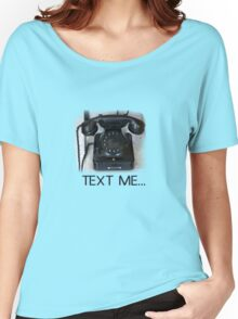 Text Me Telephone Women's Relaxed Fit T-Shirt