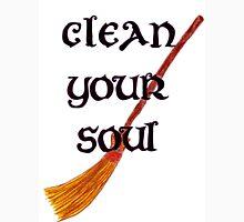 Clean your soul Unisex T-Shirt