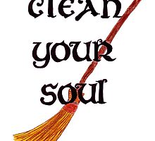 Clean your soul by Kingsfairy