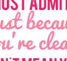Taylor Swift Lyrics Clean Sticker