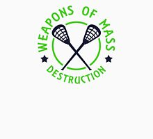 Lacrosse Weapons of Destruction  Unisex T-Shirt