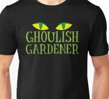 Ghoulish gardener Unisex T-Shirt