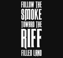 Follow The Smoke by designsbyaaron