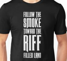 Follow The Smoke Unisex T-Shirt
