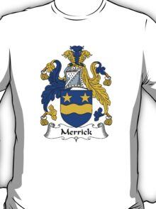 Coat of arms (family crest) for last-name or surname Merrick . Heraldry banner for your name. T-Shirt