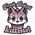 Fresh Baked Kittens  by harebrained