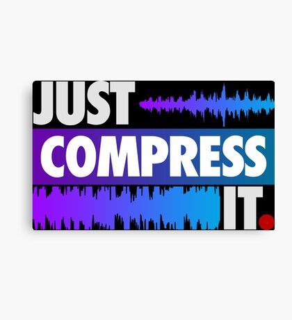 Just Compress It (Color Edition) Canvas Print