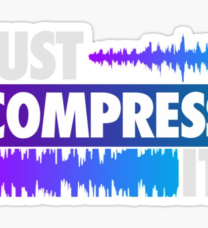 Just Compress It (Color Edition) Sticker