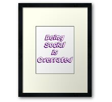Social....bah-humbug Framed Print