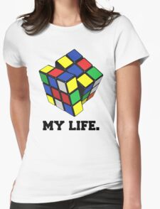 """Rubix Cube (Complex), """"My Life."""" Quote Womens Fitted T-Shirt"""