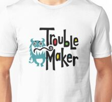 Trouble Maker born bad 2 Unisex T-Shirt