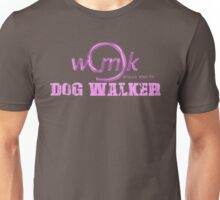 World's Most Ok dog walker Unisex T-Shirt