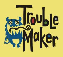 Trouble Maker born bad - earth Kids Clothes