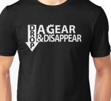 Drop a gear and disappear Unisex T-Shirt