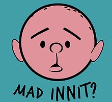 "Pilky. ""Mad innit?"" by Glenn Booth"