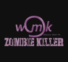 World's Most Ok zombie killer by support-a-vet