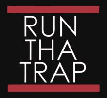 Run Tha Trap - Trap Music by TriPtiK