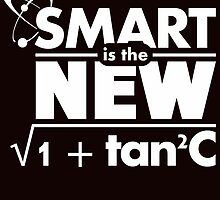 smart is the new by teeshirtz