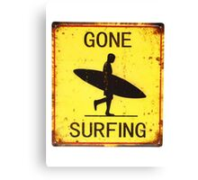 Gone Surfing Sign  Canvas Print