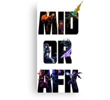 "GEEK - League Of Legends ""MID OR AFK"" Canvas Print"