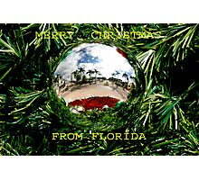 MERRY CHRISTMAS FROM FLORIDA Photographic Print