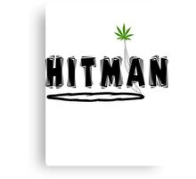 "Marijuana ""Hitman"" Canvas Print"