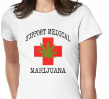 Support Medical Marijuana Womens Fitted T-Shirt