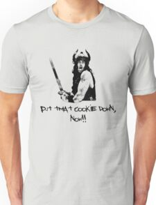 Conan - Put that cooke down, now! T-Shirt