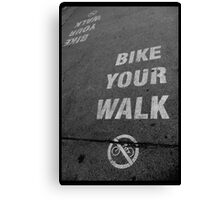 Bike Your Walk Canvas Print