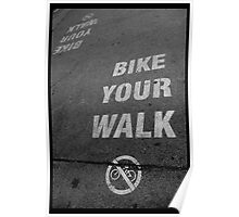 Bike Your Walk Poster