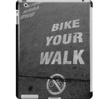 Bike Your Walk iPad Case/Skin