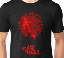 Last Stand in Hell - the Grinder Unisex T-Shirt