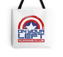 """""""On Your Left Running Club"""" Version 01 Tote Bag"""