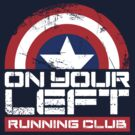 """""""On Your Left Running Club"""" Version 02 by coldbludd"""