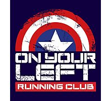 """""""On Your Left Running Club"""" Version 02 Photographic Print"""