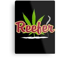Reefer Marijuana Metal Print
