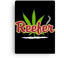 Reefer Marijuana Canvas Print