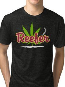 Reefer Marijuana Tri-blend T-Shirt